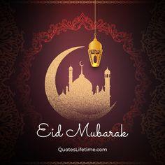Eid Status, Eid Mubarak Status, Eid Mubarak Quotes, Eid Quotes, Best Eid Mubarak Wishes, Festival Quotes, Adha Mubarak, Car Wall Art, Eid Al Fitr