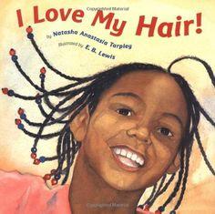 I Love My Hair!: Amazon.de: Natasha Anastasia Tarpley, E. B. Lewis: Fremdsprachige Bücher