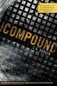 http://www.adlibris.com/se/organisationer/product.aspx?isbn=0312578601 | Titel: The Compound - Författare: S. A. Bodeen - ISBN: 0312578601 - Pris: 87 kr