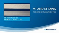 VT and ET Tapes to secure hem turn ups gap free