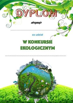 Dyplom za udział w konkursie ekologicznym Educational Activities, Ecology, School, Kids, Google, Geography, Speech Language Therapy, Poster, Children