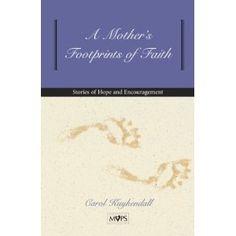 Mother's Footprints of Faith, A