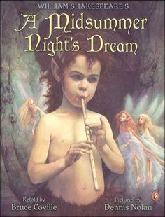 William Shakespeare's Midsummer Night's Dream   Main photo (Cover) rainbow has Bruce coville's books