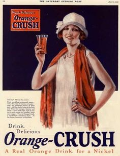 Orange Crush A Real Orange Drink For A Nickel - Mad Men Art: The Vintage Advertisement Art Collection Vintage Menu, Vintage Ads, Vintage Prints, Vintage Posters, Vintage Food, Retro Ads, Vintage Humor, Vintage Travel, Vintage Images