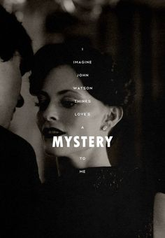 I imagine John Watson thinks love's a mystery to me. Sherlock Season 2, Sherlock And Irene, Sherlock Series, Sherlock Fandom, Sherlock Quotes, Sherlock Bbc, Sherlock Cumberbatch, Benedict Cumberbatch, Mycroft Holmes