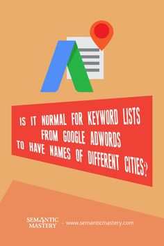 Is It Normal For Keyword Lists From Google Adwords To Have Names Of Different Cities? In #SEO, A ........ via http://semanticmastery.com/is-it-normal-for-keyword-lists-from-google-adwords-to-have-names-of-different-cities/ . This is a question from an attendee that asked at one of our Free weekly Hump Day Hangouts here http://semanticmastery.com/humpday.