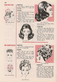 Page Boy Flip is fairly easy to do. Bouffant Style with Petal Curls is not. Most women used hair pieces as and come in for weekly wash & set for themselves and their hair pieces during the 1960s and early 1970s.