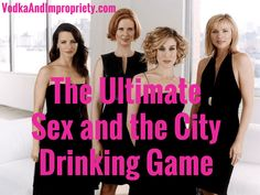 Sex and the city drinking game picture 6