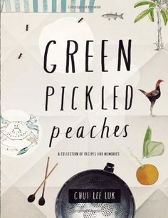 Green Pickled Peaches: A Collection of Recipes and Memories, http://www.amazon.com/dp/1742702406/ref=cm_sw_r_pi_awdm_.wemxb1MHBQPH