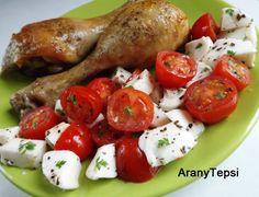 AranyTepsi: Fűszeres sült csirkecombok mozzarellás paradicsoms... Caprese Salad, Mozzarella, Chicken, Food, Essen, Meals, Yemek, Insalata Caprese, Eten