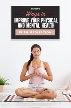 Ways to Improve Your Physical and Mental Health with Meditation Ways To Reduce Stress, How To Increase Energy, Healthy Lifestyle Motivation, Fitness Motivation, Stress Relief Meditation, Health Psychology, Improve Concentration, Skinny Ms, Relaxing Yoga