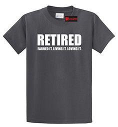 Comical Shirt Men's Retired Earned It Living It Loving Cute Retirement Charcoal L, Size: Large, Black