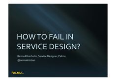 How to Fail in Service Design
