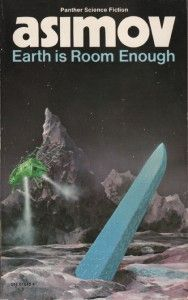 'Earth is Room Enough' Isaac Asimov, Penguin paperback