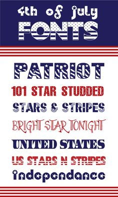 4th of July Fonts. Love 101 Star Studded and Independence fonts! #4thofjuly