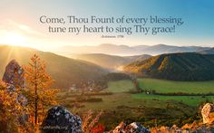 """""""Come, Thou Fount of every blessing, tune my heart to sing Thy grace!"""" Listen or download """"Overflowing with Thankfulness"""" freely » http://tru4.us/NR4F"""