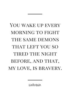 I do this. Now, I know that I am brave. If you are reading this, you are too!
