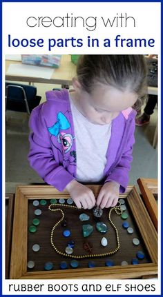 invitation to learn: loose parts in a frame
