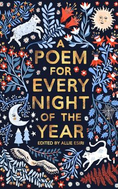 A Poem For Every Night Of The Year, edited by Allie Esiri, so you can become cultured AF. The book is a brilliant collection of 366 hilarious, heartbreaking, and beautiful poems. 29 Products That Can Help You Start 2020 On The Right Foot Book Cover Art, Book Cover Design, Book Design, Good Books, Books To Read, My Books, Illustration Book, Beautiful Book Covers, Cool Book Covers