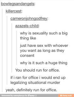 Why I can never run for office, haha