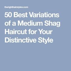 70 Best Variations of a Medium Shag Haircut for Your Distinctive Style Medium Shaggy Bob, Medium Shaggy Hairstyles, Shaggy Haircuts, Sleek Hairstyles, Feathered Hairstyles, Layered Haircuts, Hairstyle Short, Wavy Layered Hair, Textured Hair