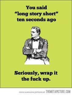 Hahahaha. SERIOUSLY.