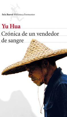 cronica de un vendedor de sangre-yu hua-9788432210136