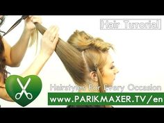 Hairstyle for every occasion parikmaxer tv english version - YouTube