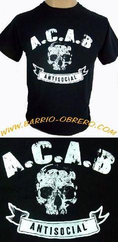 ref. cam-1.507 ACAB ANTISOCIAL Pedidos (worldwide orders): www.barrio-obrero.com