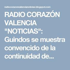 """RADIO CORAZÓN VALENCIA  """"NOTICIAS"""": Guindos se muestra convencido de la continuidad de..."""