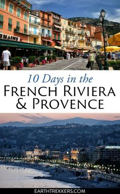 10 day French Riviera and Provence Itinerary. Places to visit in France: Nice, Cannes, Avignon, wine regions, St Tropez, and so much more. #frenchriviera #provence #itinerary #travelideas
