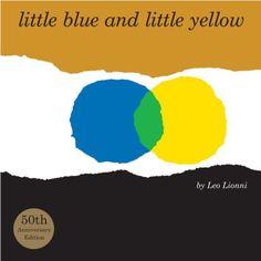 Little Blue and Little Yellow by Leo Lionni http://smile.amazon.com/dp/0375860134/ref=cm_sw_r_pi_dp_32qcub1YN45H6
