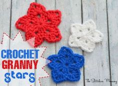 Crochet Granny Stars - totally awesome for 4th of July.  Free pattern.