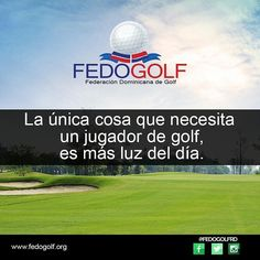 #golf #camp #quote #frase #instaquotes #pasion #fedogolf #fedogolfrd
