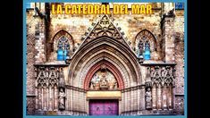 Catedral del Mar-Historia-Barcelona-España-Producciones Vicari.(Juan Fra...