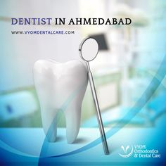 If you are searching for the best dentist, Your search will be over at Vyom Orthodontic and dental care. Call us and book your appointment for a free consultation. Dental Braces, Dental Implants, Dental Care, Best Dentist, Dentist In, Root Canal Treatment, Dental Problems, Dental Services