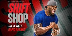 Ready to rebuild your body? Reinvent your life? With the SHIFT SHOP fitness program, you can lose up to 10 pounds in three weeks.