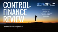 Control-Finance Review - Bitcoin Investing Program To Earn Daily Interest - XtraMoney.co