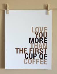 Risultati immagini per coffee quotes