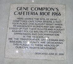 The Compton's Cafeteria Riot occurred in August 1966 in San Francisco. This incident was one of the first recorded transgender riots in United States history, preceding the more famous 1969 Stonewall Riots in New York City. Gay Rights Movement, Coming Out Stories, Stonewall Riots, Lgbt History, Transgender Community, More Words, Set You Free, Oppression, How To Plan
