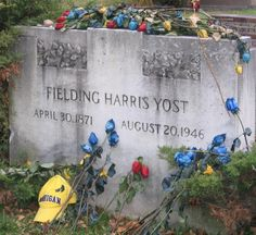 """Fielding Harris Yost - Football coach and athletic director. Widely hailed as the """"Father of Michigan athletics""""."""
