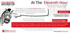 Thursday Round-up | Zebra Academy | At the eleventh hour | Native Speaker | Business English | English Grammar | Warszawa