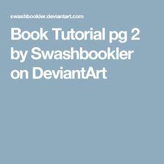 Book Tutorial pg 2 by Swashbookler on DeviantArt