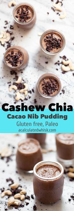 Cashew Chia Cacao Nib Pudding (Gluten free, Paleo) | acalculatedwhisk.com