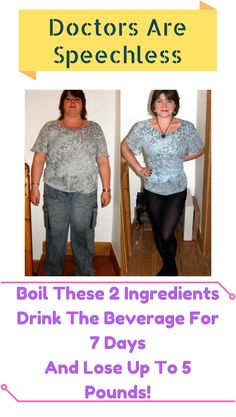 Doctors Are Speechless: Boil These 2 Ingredients \u2013 Drink The Beverage For 7 Days And Lose Up To 5 Pounds! #totalbodytransformation