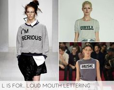 Glam's A-Z of SS13 Trends - L. Browse in any high street retailer and you will find sarcastic slogan tees galore.