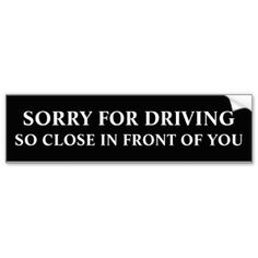 Get stuck in traffic with fun thanks to bumper stickers or car magnets from Zazzle! Custom car magnets and stickers that stand out! Car Bumper Stickers, Car Decals, Funny Stickers, Window Decals, Aggressive Driving, Car Jokes, Car Sit, Honor Roll, Car Magnets