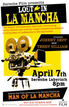 Join the Serenbe Film Society this Tuesday at 8pm for a screening of LOST IN LA MANCHA featuring a mini performance from the cast of MAN OF LA MANCHA.