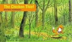 The Chicken Thief by Beatrice Rodriquez Fox bolts from the underbrush, grabs Hen and then high tails it off into the woods. Hen's friends, Bear, Rabbit and Rooster give chase, ending with a surprise and touching twist. Expressive and gestural ink and wash artwork, laid out in a chase-friendly, long and thin shaped book. Wordless Picture Books
