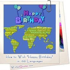 """How to Wish """"Happy Birthday"""" in 150 Languages"""